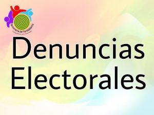 DENUNCIAS ELECTORALES